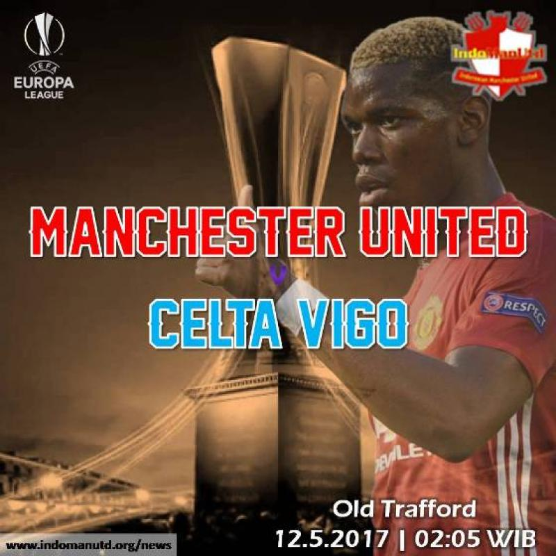 Preview - Piala Liga Eropa: Manchester United vs Celta Vigo