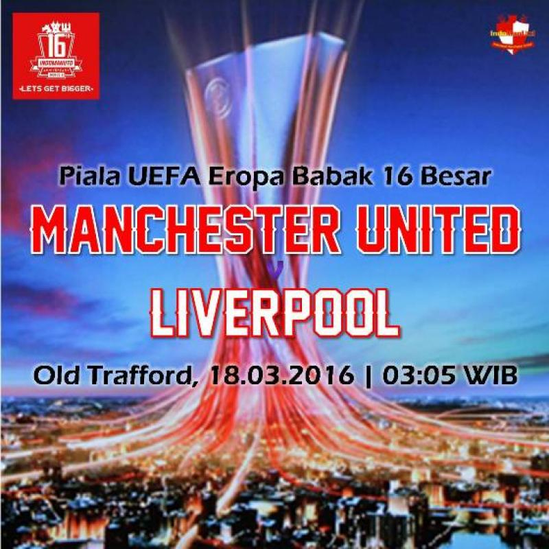 Preview: Piala UEFA - Manchester United vs Liverpool