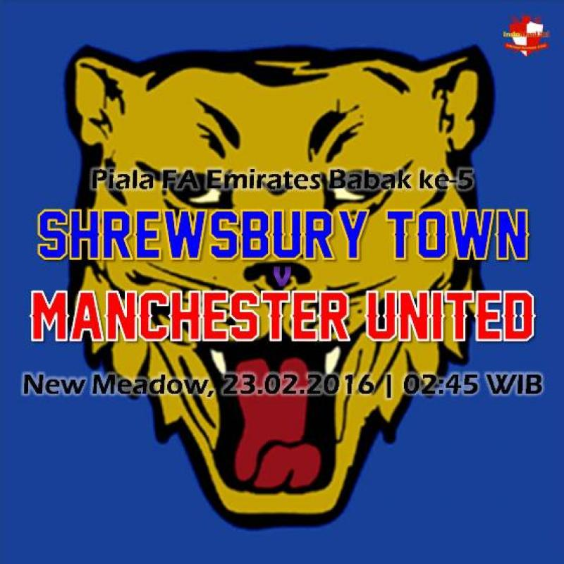 Preview: Piala FA - Shrewsbury Town vs Manchester United